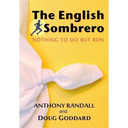 The English Sombrero (Nothing to do but Run) - eBook](Cheap Sombreros)