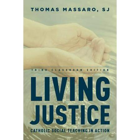 Living Justice : Catholic Social Teaching in - Catholic Halloween Teaching