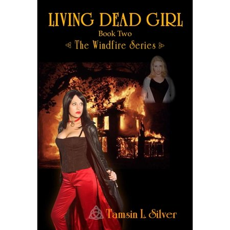 Living Dead Girl (Book 2 - Windfire Series) - eBook ()
