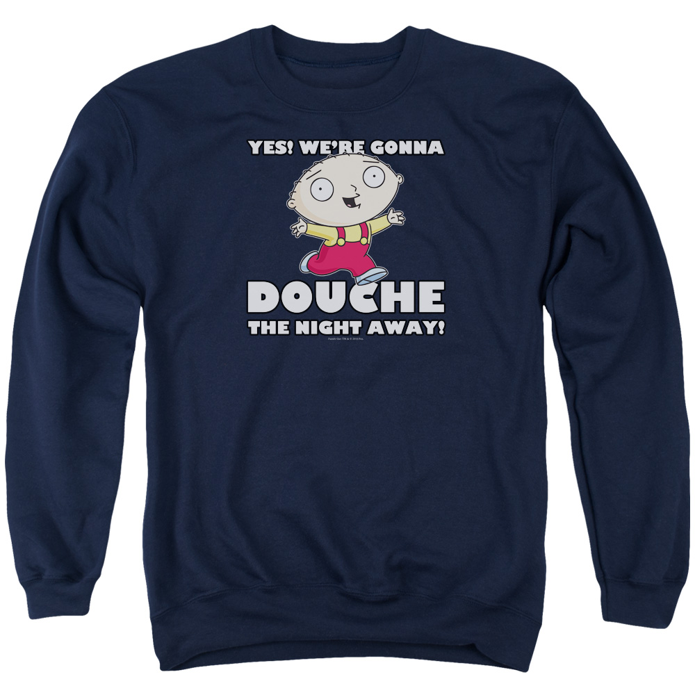 Family Guy Douche The Night Away Mens Crewneck Sweatshirt