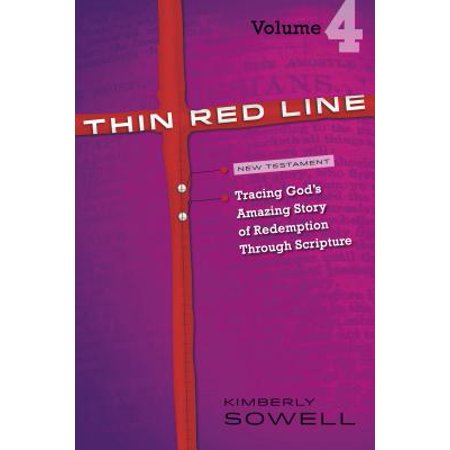 Thin Red Line, Volume 4 : Tracing God's Amazing Story of Redemption Through Scripture