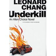 Underkill : An Allen Choice Novel