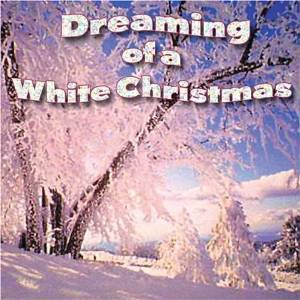 Dreaming Of A White Christmas [Original recording remastered] [Audio CD]