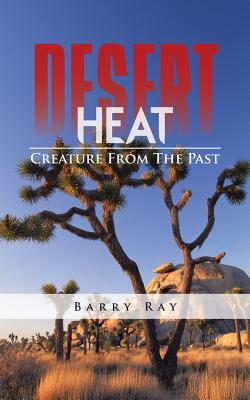 Desert Heat: Creature From The Past