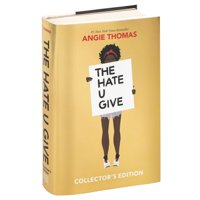 The Hate U Give Collector's Edition (Hardcover)