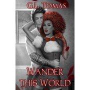 Wander This World (Paperback)