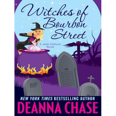 Witches of Bourbon Street: A Paranormal Romance (Book 2) -