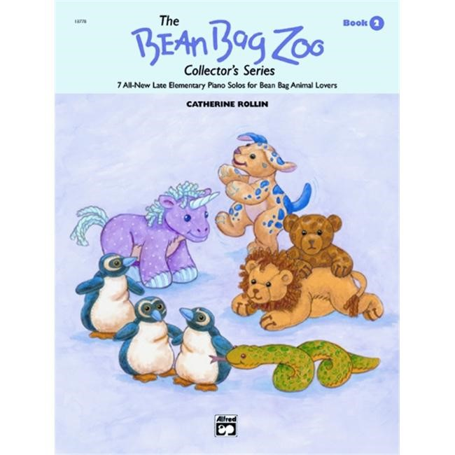 Alfred 00-18778 The Bean Bag Zoo Collector s Series- Book 2 - Music Book