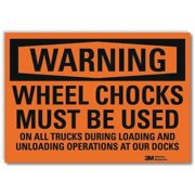 LYLE U6-1278-RD_14X10 Warning Sign,Chocks Must Be Used,14 in W G2097579