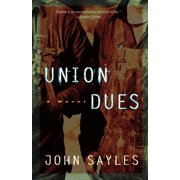 Union Dues : A Novel