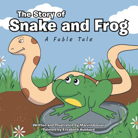 The Story of Snake and Frog - eBook (The Story Of The Snake And The Frog)