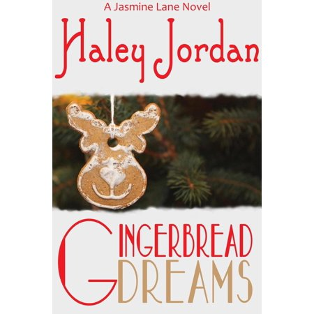 Gingerbread Dreams - eBook - Dreams Gingerbread