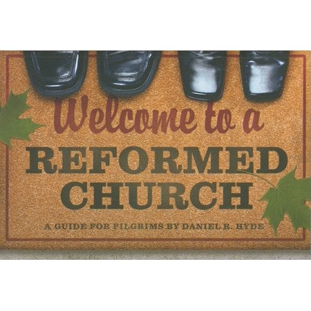 Welcome to a Reformed Church - Welcome To Church