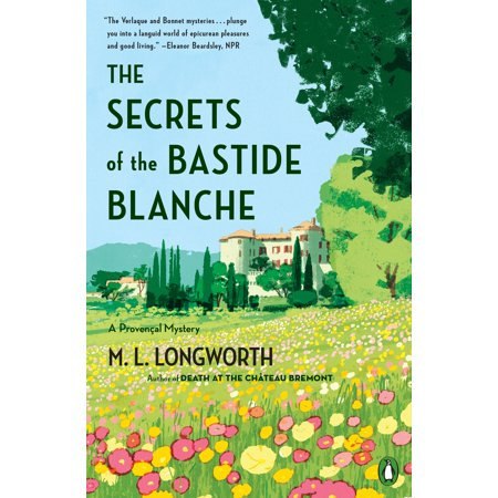 The Secrets of the Bastide Blanche (Best Of Blanche Devereaux)
