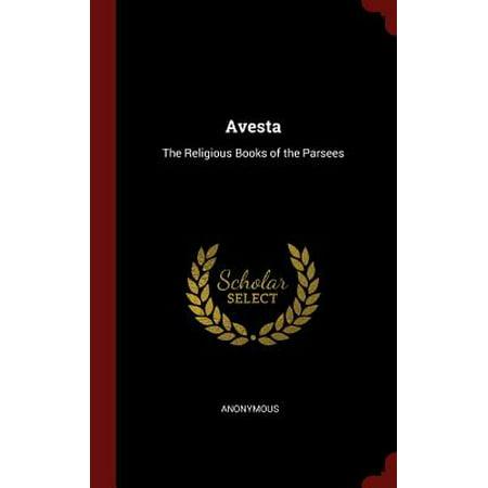 Avesta : The Religious Books of the - Religious Books