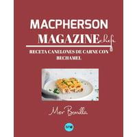 Macpherson Magazine Chef's - Receta Canelones de carne con bechamel (Paperback)