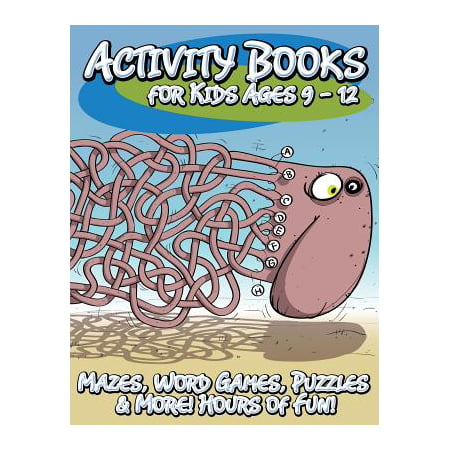 Activity Books for Kids Ages 9 - 12 (Mazes, Word Games, Puzzles & More! Hours of Fun!) - Halloween Activities For Kids At Home