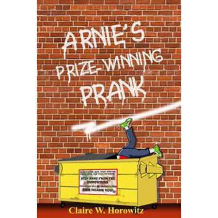 Arnie's Prize-Winning Prank - eBook