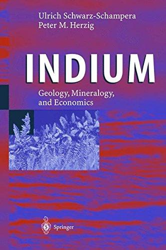 Indium: Geology, Mineralogy, and Economics