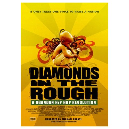 Diamonds in the Rough: A Ugandan Hip Hop Story (2007)