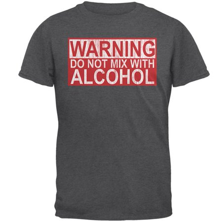 Warning Do Not Mix With Alcohol Mens T - Alcohol Warning T-shirt