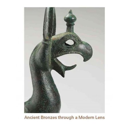 Ancient Bronzes Through a Modern Lens: Introductory Essays on the Study of Ancient Mediterranean and Near Eastern Bronzes