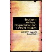 Southern Writers : Biographical and Critical Studies