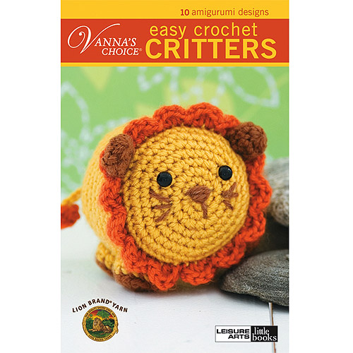 Vannas Choice: Easy Crochet Critters (Leisure Arts #75266)  Paperback   ? December 1, 2008 Multi-Colored