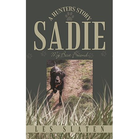 Sadie : A Hunters Story: My Best Friend