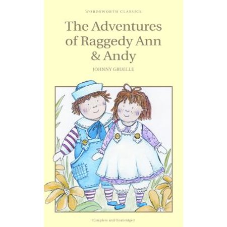 The Adventures of Raggedy Ann and Andy (Wordsworth Children's Classics) - Raggedy Ann And Andy Adult Costumes