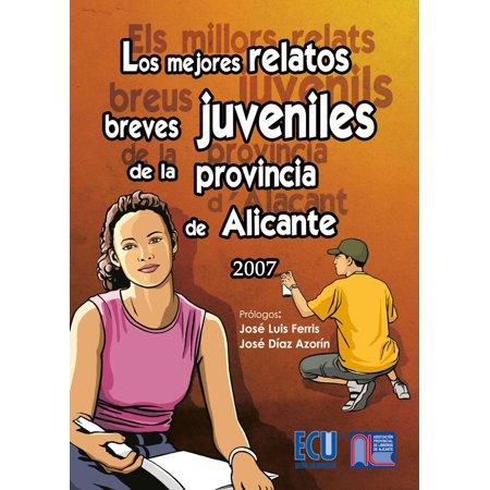 Los mejores relatos breves juveniles de la provincia de Alicante 2007 - eBook - Los Mejores Sustos De Halloween