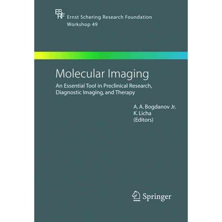Molecular Imaging  An Essential Tool In Preclinical Research  Diagnostic Imaging  And Therapy