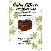 Calm Effects: The Bginning! Second Edition - eBook