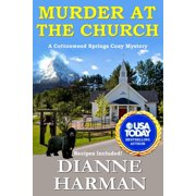 Cottonwood Springs Cozy Mystery: Murder at the Church: Cottonwood Springs Cozy Mystery Series (Paperback)