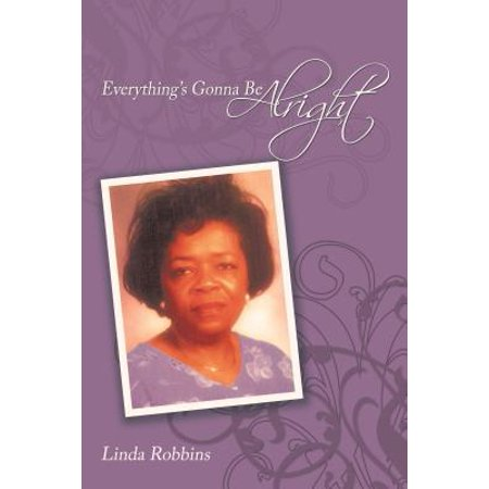 Everything's Gonna Be Alright - eBook
