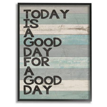 Day Framed Art (The Stupell Home Decor Collection A Good Day for a Good Day Framed Giclee Texturized Art )