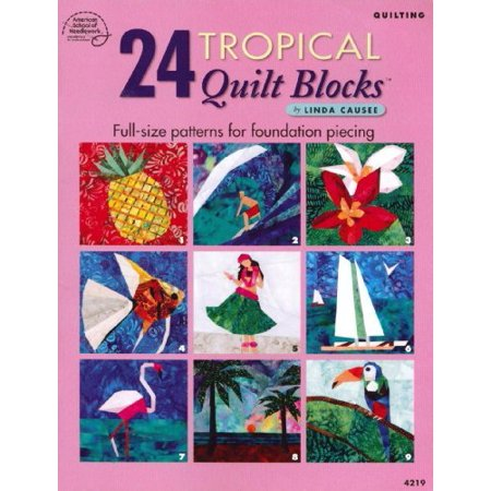 24 tropical quilt blocks full size patterns for foundation piecing