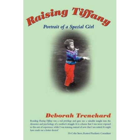 Raising Tiffany - Portrait of a Special (Tiffany Specials)
