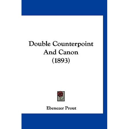 Double Counterpoint and Canon (1893)