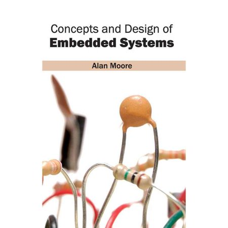 Concepts and Design of Embedded Systems by