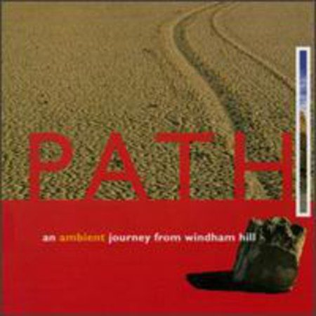 PATH: AN AMBIENT JOURNEY FROM WINDHAM HILL (From The D To The A Instrumental)