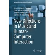 New Directions in Music and Human-Computer Interaction - eBook