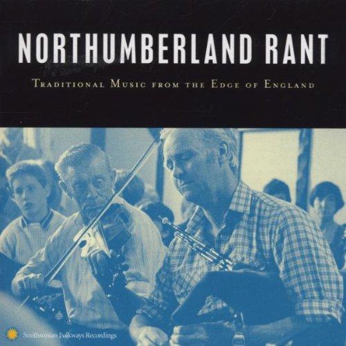 Northumberland Rant