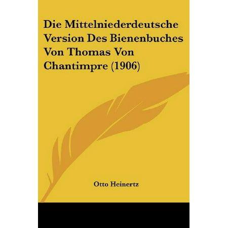 Die Mittelniederdeutsche Version Des Bienenbuches Von Thomas Von Chantimpre (1906) - image 1 of 1