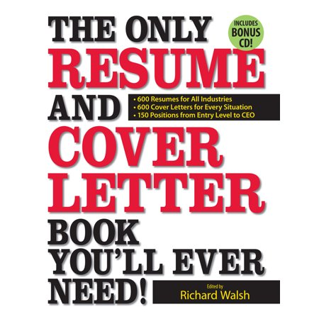 The Only Resume And Cover Letter Book You Ll Ever Need 600