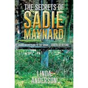 The Secrets of Sadie Maynard - eBook