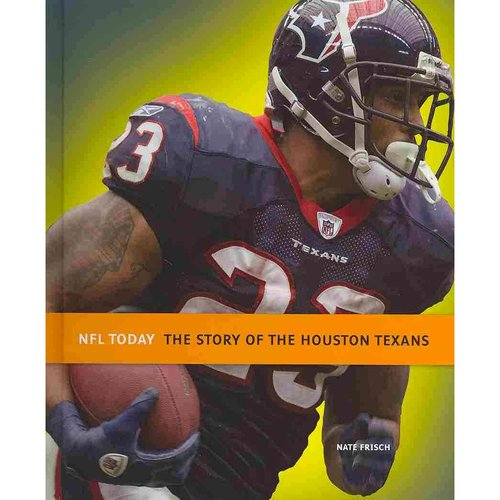 The Story of the Houston Texans