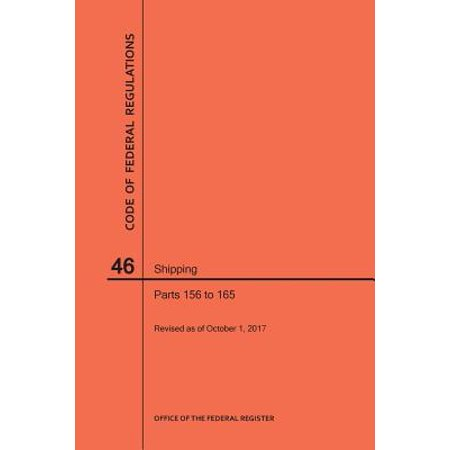 Shipping Code (Code of Federal Regulations Title 46, Shipping, Parts 156-165,)