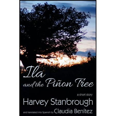 Ila and the Piñon Tree - -