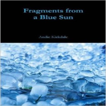 Fragments from a Blue Sun - image 1 of 1